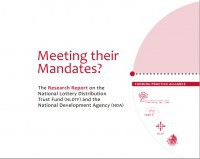 Meeting their Mandates? Research report on the National Lottery Distribution Trust Fund and the National Development Agency. (2011).