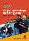 The Youth Philanthropy Action Guide